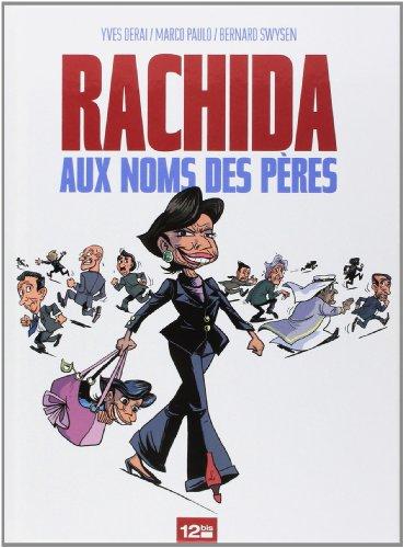 Rachida - Aux noms des pères