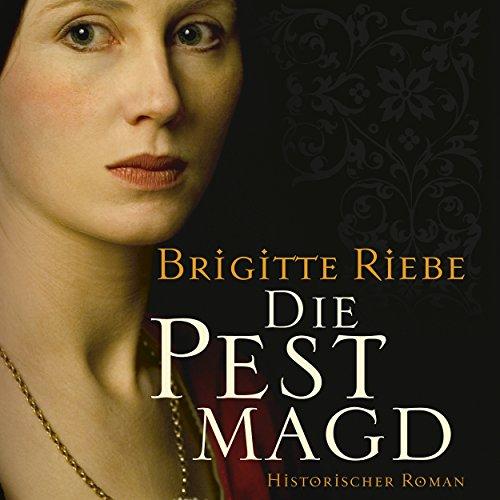 Buchseite und Rezensionen zu 'Die Pestmagd 1' von Brigitte Riebe