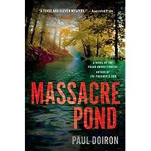 Massacre Pond: A Novel (Mike Bowditch Mysteries) by Paul Doiron (2014-06-17)