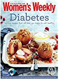 Diabetes: Healthy, low GI meals and treats for diabetics (The Australian Women's Weekly Essentials)