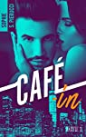 Café-in, tome 2  par Sophie S.  Pierucci