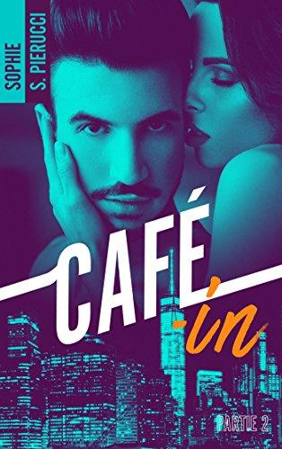 Café-in - Partie 2 (BMR) par [Santoromito Pierucci, Sophie]