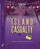 Island Casualty (Andy Veracruz Mystery Book 2)