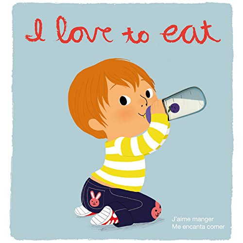 I Love to Eat/J'aime Manger/Me Encanta Comer