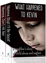 What Happened to Kevin: A Neighbor's Diary of Child Abuse and Neglect (Shannon's NH Diaries Book 3)