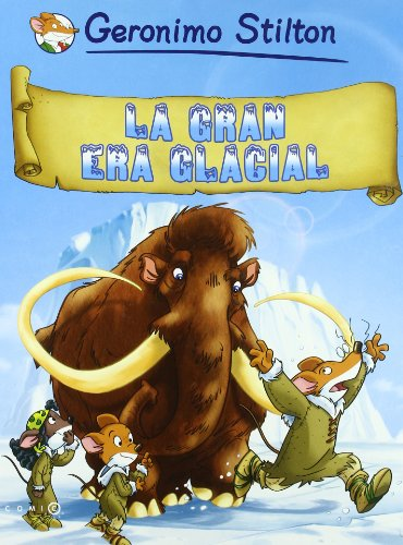 La gran era glacial (Comic Books) por Geronimo Stilton