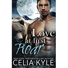 Love at First Roar (Grayslake) (Volume 4) by Celia Kyle (2014-10-23)