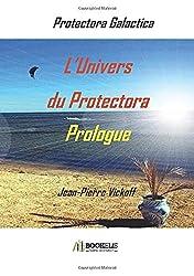 L'univers du Protectora: Protectora Galactica