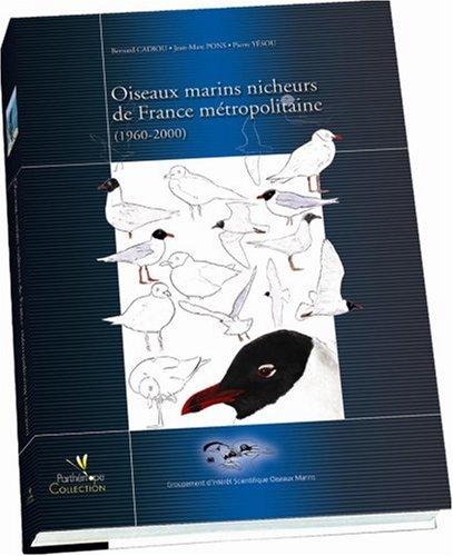 Oiseaux marins nicheurs de France métropolitaine : 1960-2000