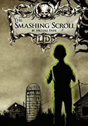 The Smashing Scroll (Library of Doom) by Michael Dahl (2009-05-14)