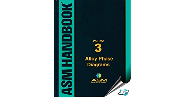 Buy Asm Handbook Volume 3 Alloy Phase Diagrams Book Online At Low