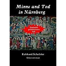 Minne und Tod in Nürnberg (Frankenkrimi)