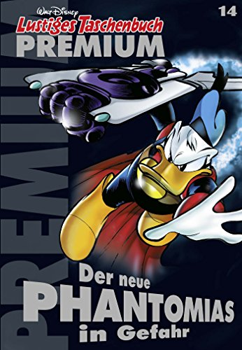 lustiges-taschenbuch-premium-14-der-neue-phantomias-in-gefahr