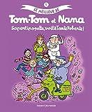 Le meilleur de Tom-Tom et Nana, Tome 5 : Saperlipopette, voilà tante Roberte !...