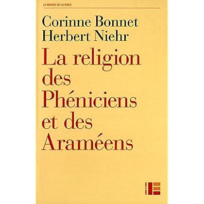 La religion des Phéniciens et des Araméens: Dans le contexte de l'Ancien Testament