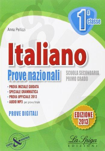 Italiano. Prove nazionali. Per la 1 classe della Scuola media