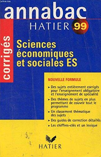 Sciences économiques et sociales, 1re ES. Documents et exercices, édition 1998-1999