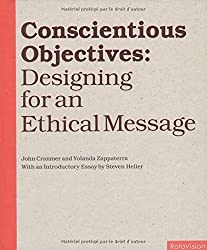 Conscientious Objectives by Cranmer, John, Zappaterra, Yolanda (2004) Hardcover