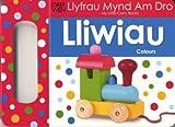 Llyfrau Mynd am Dro: Lliwiau/Colours