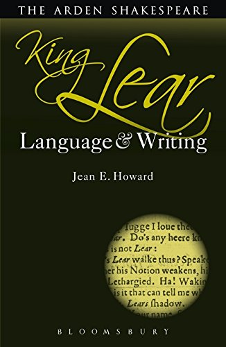 King Lear: Language and Writing (Arden Student Skills: Language and Writing) por Jean E. Howard