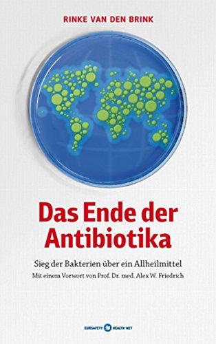Das Ende der Antibiotika: Sieg der Bakterien über ein Allheilmittel