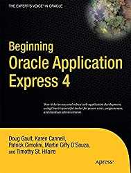 Beginning Oracle Application Express 4 (Expert's Voice in Oracle)