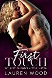 First Touch: My Best Friend's Little Sister Romance