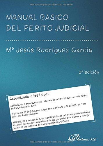 Manual básico del perito judicial. por Mª Jesús Rodríguez García