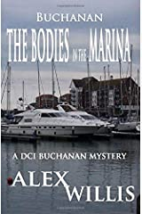 Buchanan 1: The case of the bodies in the Marina: Volume 1 Paperback