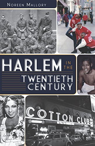 Harlem in the Twentieth Century (American Heritage) (English Edition)