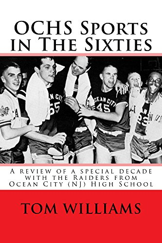 OCHS Sports in The Sixties: A review of sports at Ocean City (NJ) High School in the 1960s (English Edition)