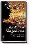Das Erbe der Maria Magdalena: Das geheime Wirken der Witwe Jesu - Margaret Starbird