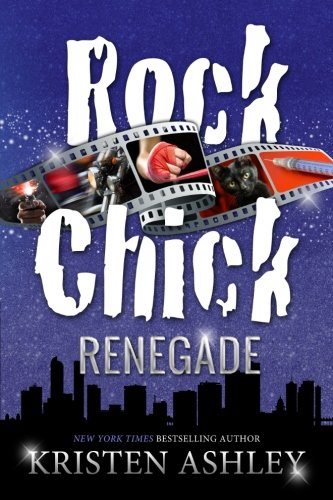 Rock Chick Renegade: Volume 4