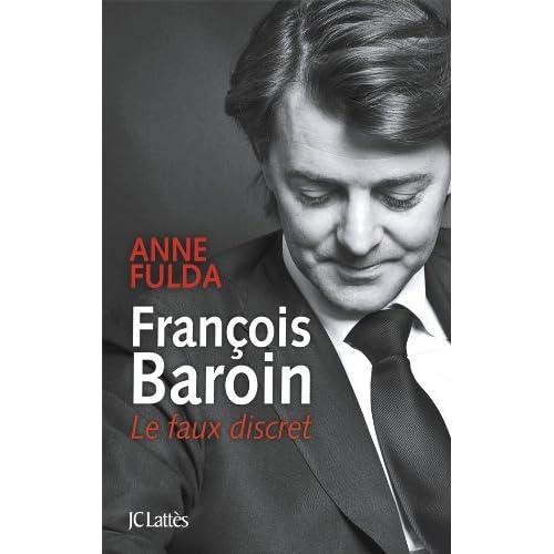 François Baroin, Le faux discret