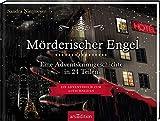 Mörderischer Engel - Ein Krimi-Adventskalender in 24 Teilen: Eine Advents-Krimigeschichte in 24 Teilen - Sandra Niermeyer