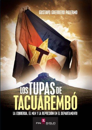 Descargas de libros electrónicos para iphone Los tupas de Tacuarembó MOBI