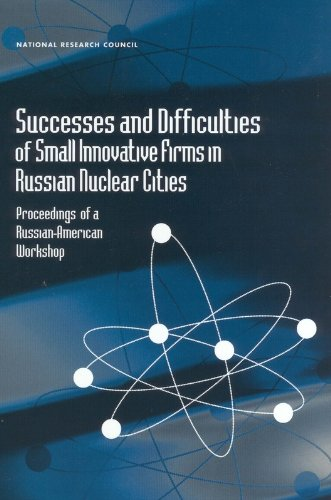 successes-and-difficulties-of-small-innovative-firms-in-russian-nuclear-cities-proceedings-of-russia
