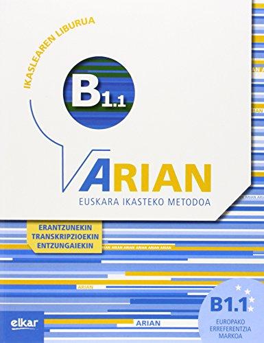 Arian B1.1 Ikaslearen liburua ( +CD audio ): (Erantzunak eta transkripzioak) por Batzuen artean