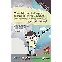 Manual de orientación para padres (Spanish Edition)