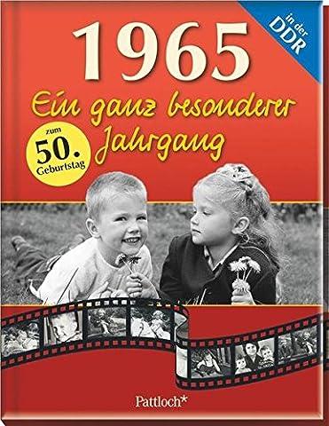1965: Ein ganz besonderer Jahrgang in der DDR (Ein Ganz Besonderes Geburtstagsgeschenk)