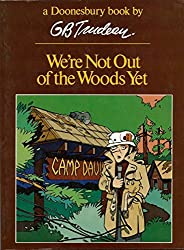 We're Not Out of the Woods Yet by Gary B. Trudeau (1979-08-01)