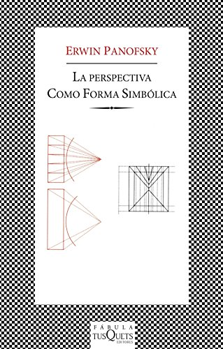 La perspectiva como «forma simbólica» (FÁBULA) por Erwin Panofsky