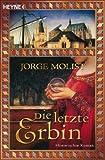 Die letzte Erbin: Historischer Roman
