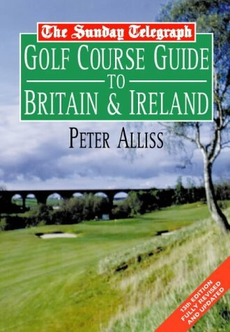 Sunday Telegraph Golf Course Guide by Peter Alliss (1998-06-15)