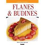 Flanes & budines / Custards and puddings