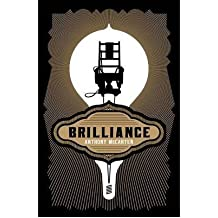 Brilliance by McCarten, Anthony ( AUTHOR ) Feb-21-2013 Paperback