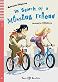 In Search of a Missing Friend: Englische Lektüre für das 1. Lernjahr. Buch + Audio-CD (Teen ELI Readers)