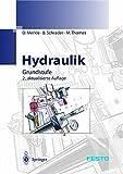Hydraulik: Grundstufe: Hydraulics - Basic Level - D. Merkle, B. Schrader, B. Thomes