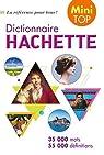 Mini Top Dictionnaire Hachette Français par Hachette
