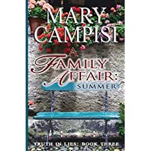 [ A FAMILY AFFAIR: SUMMER ] Campisi, Mary (AUTHOR ) Apr-05-2014 Paperback